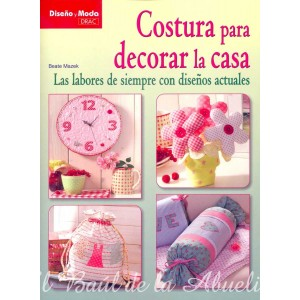 Costura para decorar la casa. Beate Mazek